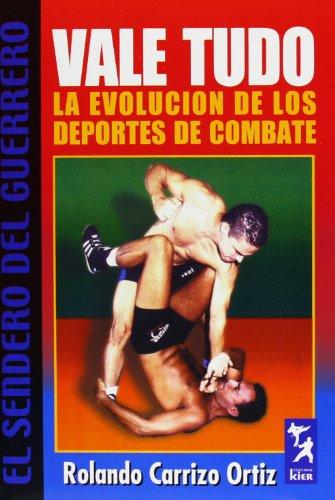 Vale Tudo - La Evolucion de Los: Carrizo Ortiz, Rolando