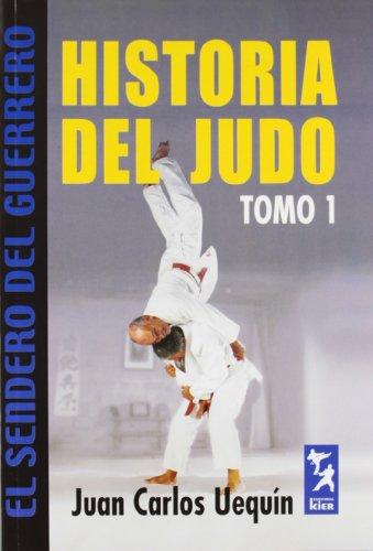 9789501755176: Historia del Judo - Tomo 1 (Spanish Edition)