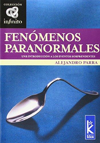 Fenomenos paranormales (Infinito/ Infinite) (Spanish Edition): Parra, Alejandro