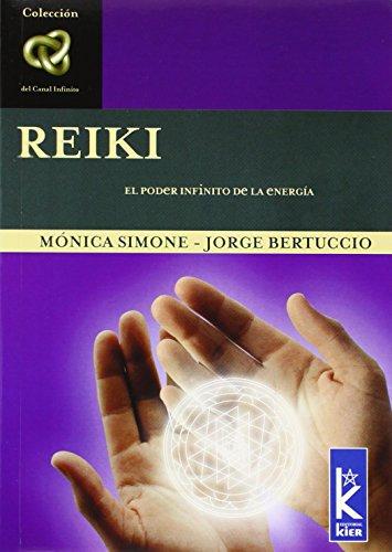 9789501770148: Reiki. El poder infinito de la energia (Del Canal Infinito) (Spanish Edition)