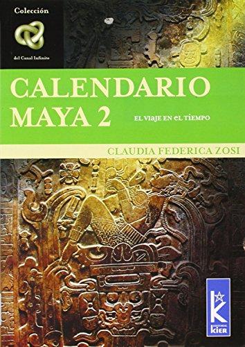 Calendario Maya 2 (Spanish Edition): Claudia Zosi