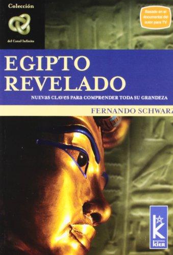 Egipto Revelado (Canal Infinito / Infinite Channel): Schwarz, Fernando