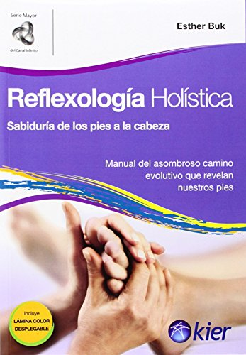 9789501772036: Reflexologia holistica / Holistic Reflexology: Sabidurfa de los pies a la cabeza/ Wisdom from top to bottom (Spanish Edition)