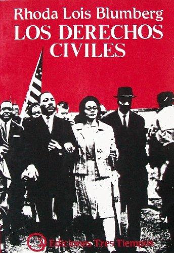 9789501800876: Los Derechos Civiles: La Lucha por la Libertad en la Decaca de 1960