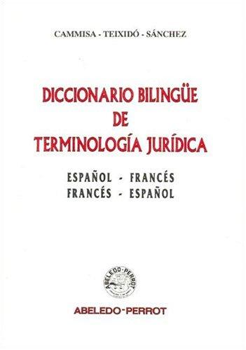 9789502009247: Diccionario Bilingue de Terminologia Juridica: Espa~nol-Frances: Frances-Espa~nol