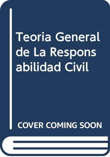 9789502009803: Teoria General de La Responsabilidad Civil