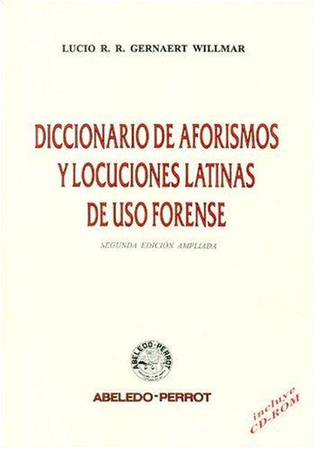 9789502012728: Diccionario de Aforismos y Locuciones Latinas de USO Forense (Spanish Edition)