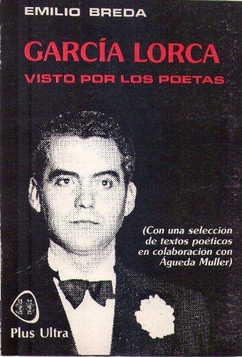 Garcia Lorca visto por los poetas: Breda, Emilio