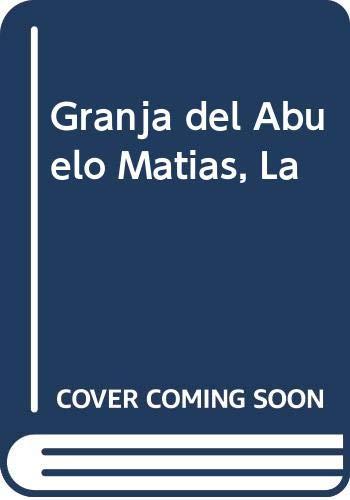 9789502112954: Granja del Abuelo Matias, La (Spanish Edition)