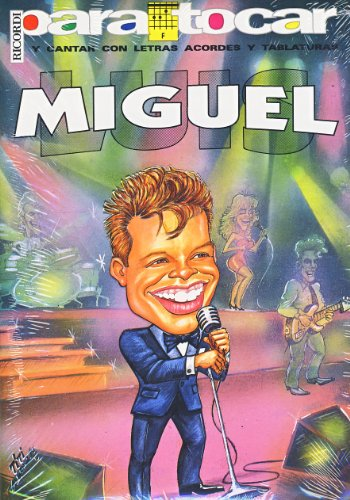 9789502203799: LUIS MIGUEL - Cancionero Vol.1 (Letras y Acordes) para Guitarra