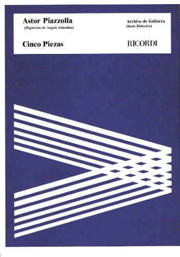 9789502204901: Piazzolla Astor 5 Piezas (Gilardino) Guitar Book