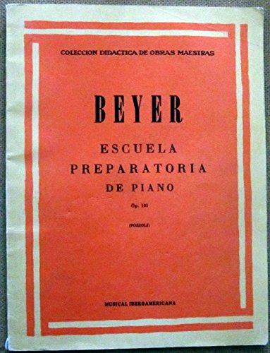 9789502205700: BEYER - Escuela Preliminar Op.101 para Piano (Pozzoli)