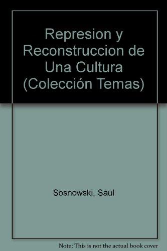 9789502304069: Represion y Reconstruccion de Una Cultura (Colección Temas) (Spanish Edition)