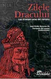 9789502308623: Zilele Dracului: Las Diversas Caras del Vampiro (Spanish Edition)