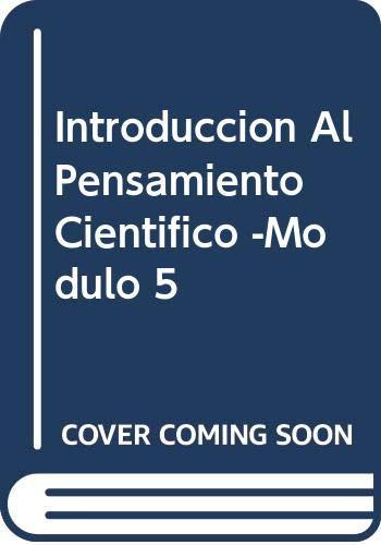 9789502308739: Introduccion Al Pensamiento Cientifico -Modulo 5