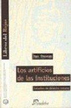 9789502310060: Los artificios de las instituciones. estudios de derecho romano