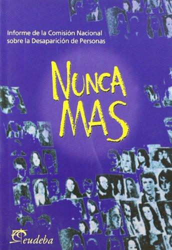 9789502310398: Nunca mas (informe comision nacional desaparicion de personas)