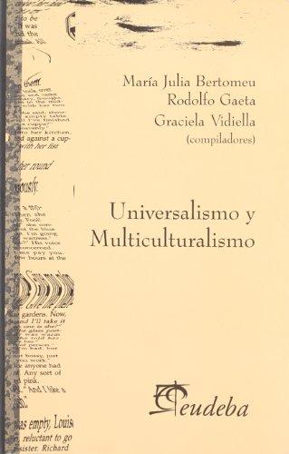 Universalismo y Multiculturalismo (Paperback): Jaime Norberto Barylko,