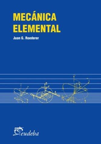 9789502312255: Mecanica Elemental (Spanish Edition)