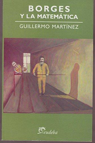 9789502312965: Borges y la matematica