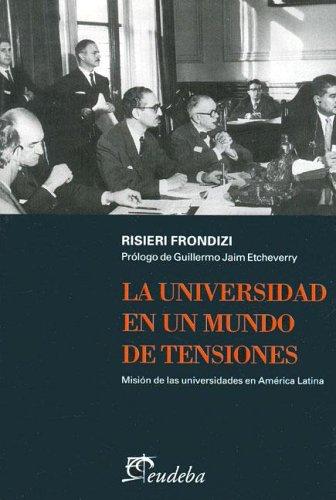 9789502313856: La Universidad En Un Mundo de Tensiones