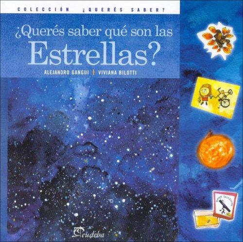 9789502314785: Queres Saber Que Son Las Estrellas? (Spanish Edition)