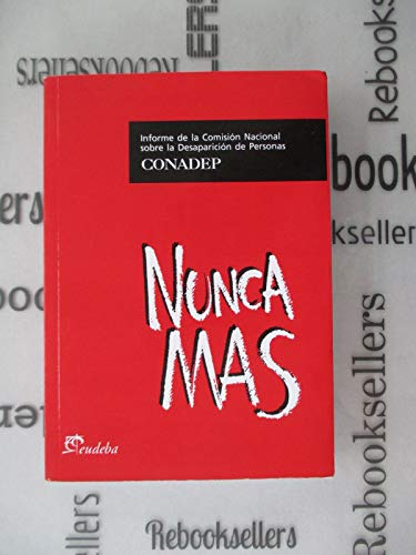 9789502315577: Nunca Mas (Spanish Edition)