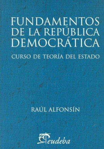9789502315621: Fundamentos de La Republica Democratica (Spanish Edition)