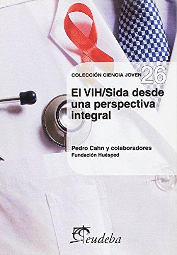 9789502315836: Vih/sida Desde Una Perspectiva Integral, El