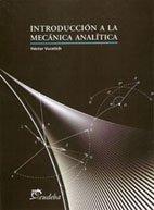 INTRODUCCION A LA MECANICA ANALITICA (Spanish Edition): VUCETICH HECTOR