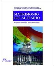 Matrimonio igualitario. Perspectivas sociales, políticas y jurídicas.: Aldao, Martín