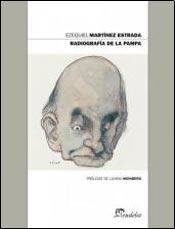 RADIOGRAFIA DE LA PAMPA (Spanish Edition): EZEQUIEL, MARTINEZ ESTRADA