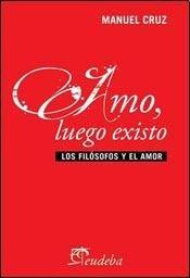 9789502321622: AMO LUEGO EXISTO