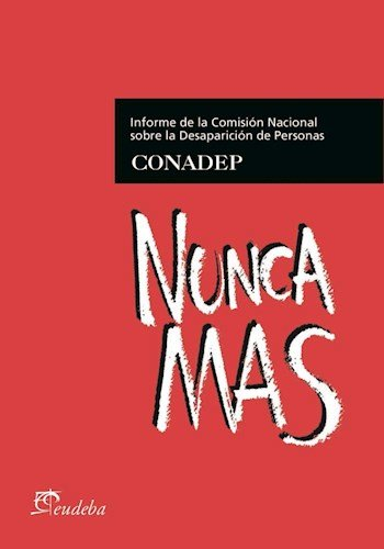 9789502323848: Nunca Mas - Nueva Edicion