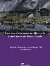 Para Leer El Guzman De Alfarache Y