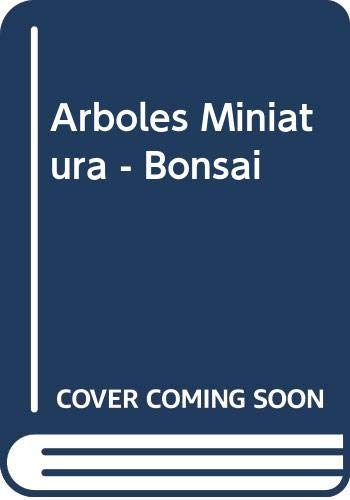 9789502400198: Arboles Miniatura - Bonsai (Spanish Edition)
