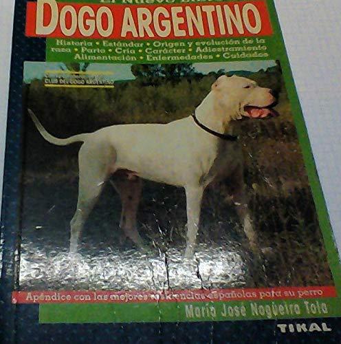 9789502401362: Dogo Argentino, El