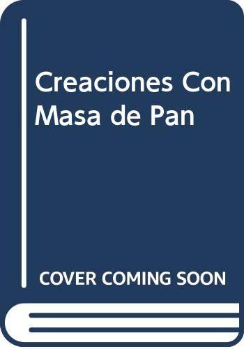 9789502406565: Creaciones Con Masa de Pan