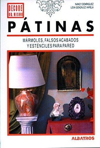 9789502406800: Patinas - Marmoles, Falso Acabado y Estencis