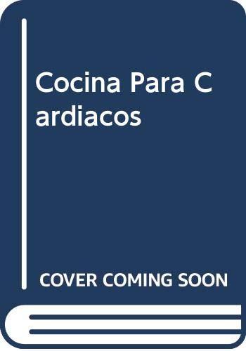 9789502407272: Cocina Para Cardiacos (Spanish Edition)