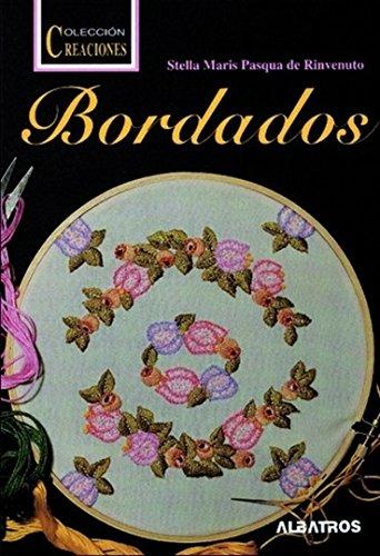 9789502407500: Bordados - Creaciones (Spanish Edition)