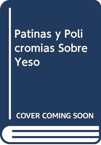 9789502407630: Patinas y Policromias Sobre Yeso (Spanish Edition)