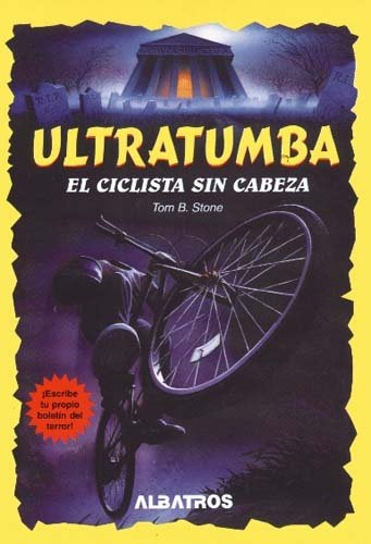 9789502407715: El Ciclista Sin Cabeza (Ultratumba)