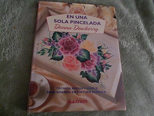 9789502408927: En Una Sola Pincelada