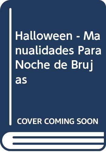 9789502409016: Halloween - Manualidades Para Noche de Brujas (Spanish Edition)