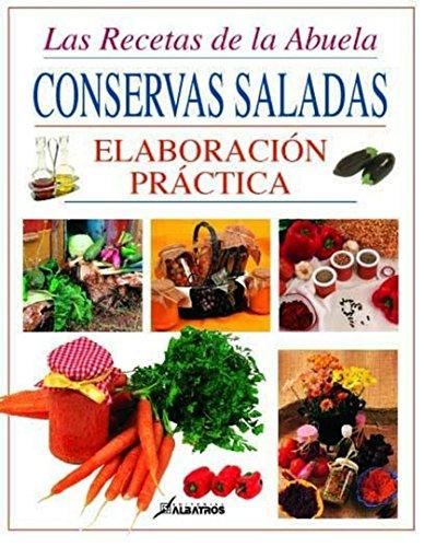 9789502409375: Conservas Saladas - Elaboracion Practica