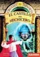9789502409894: El castillo del Hechicero (Circulo Magico)