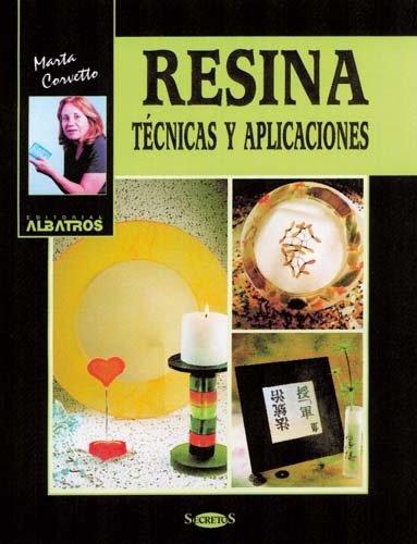9789502410166: Resina tecnicas y aplicaciones