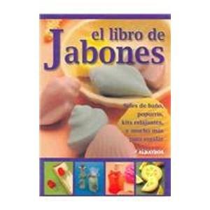 9789502410487: El libro de jabones