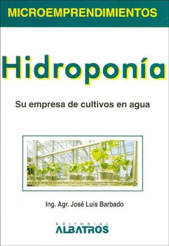 9789502411200: Hidroponia / Hydroponics (Spanish Edition)